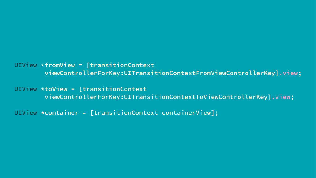 UIView *fromView = [transitionContext viewContr...