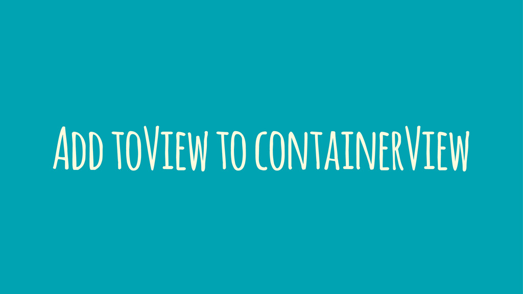 Add toView to containerView