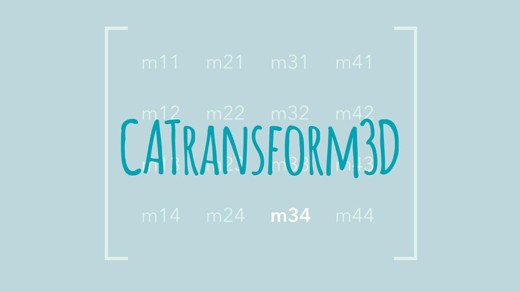 CATransform3D