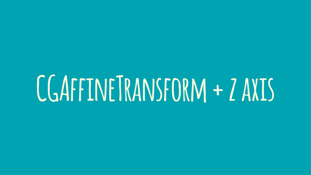 CGAffineTransform + z axis