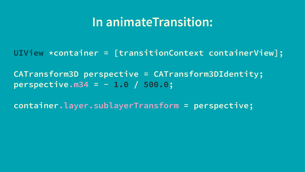 In animateTransition: UIView *container = [tran...