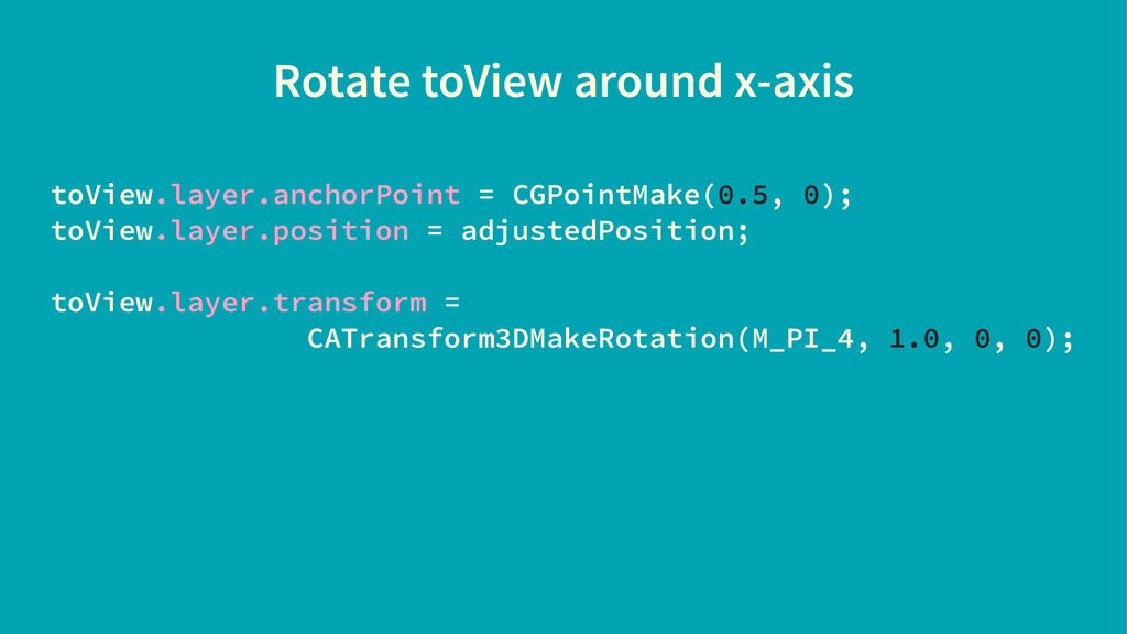 Rotate toView around x-axis toView.layer.anchor...