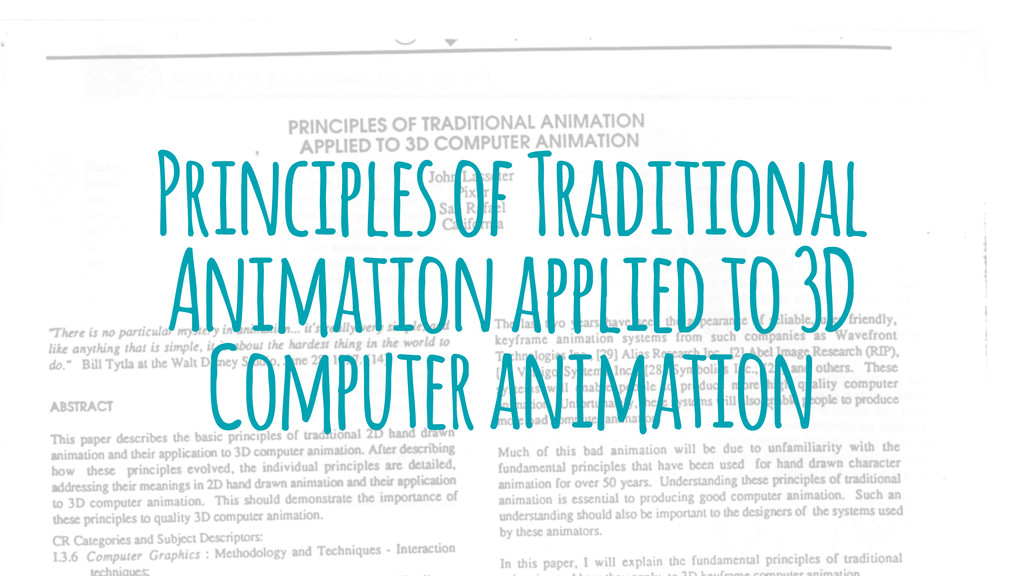 Principles of Traditional Animation applied to ...