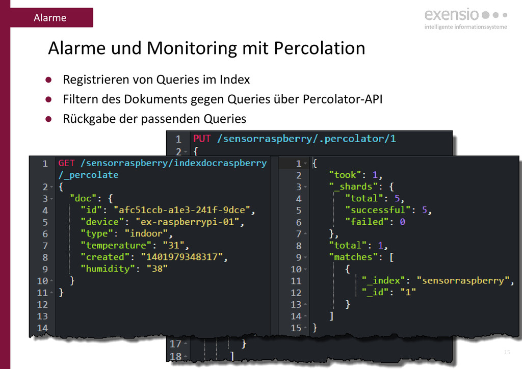 15 Alarme und Monitoring mit Percolation ● Regi...