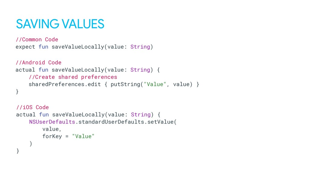 SAVING VALUES //Common Code expect fun saveValu...