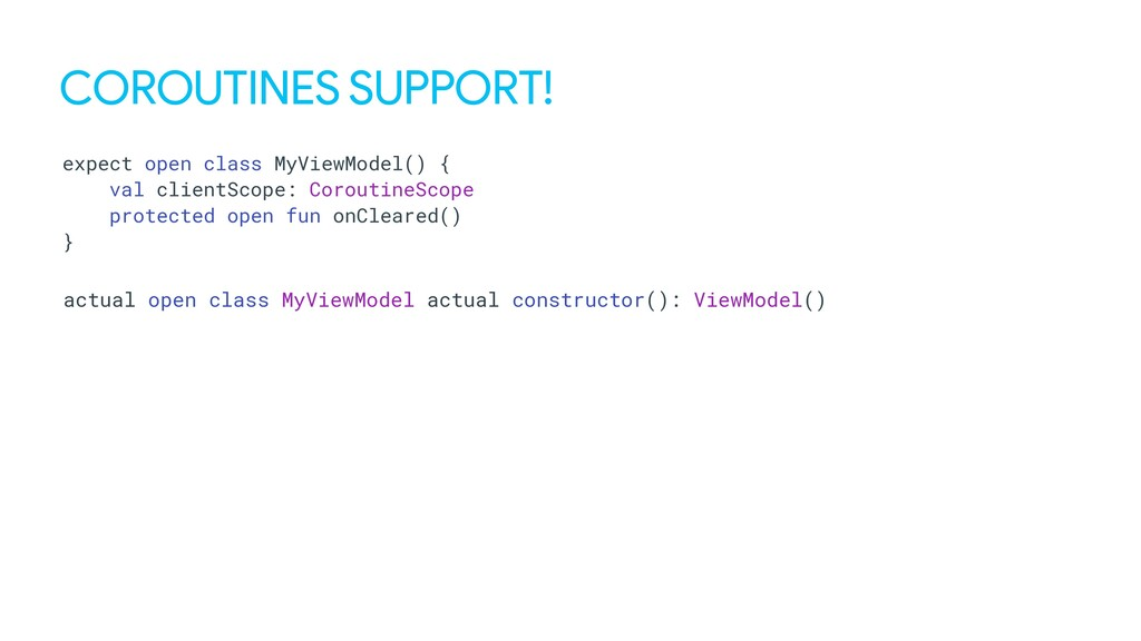 COROUTINES SUPPORT! expect open class MyViewMod...