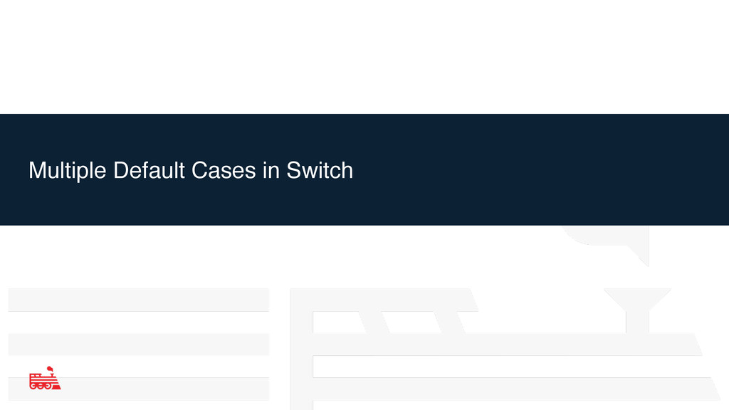 Multiple Default Cases in Switch