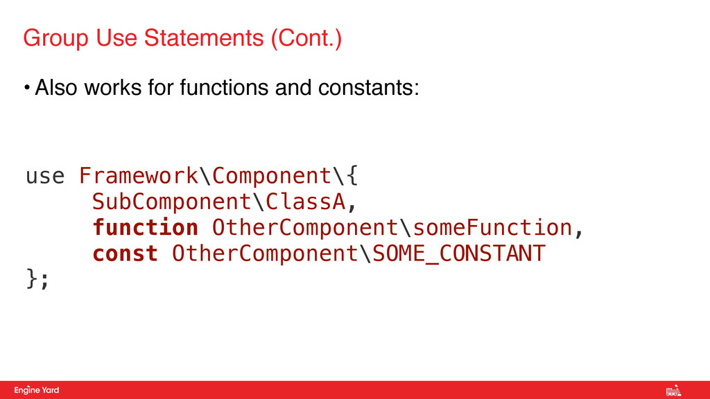 • Also works for functions and constants: Group...