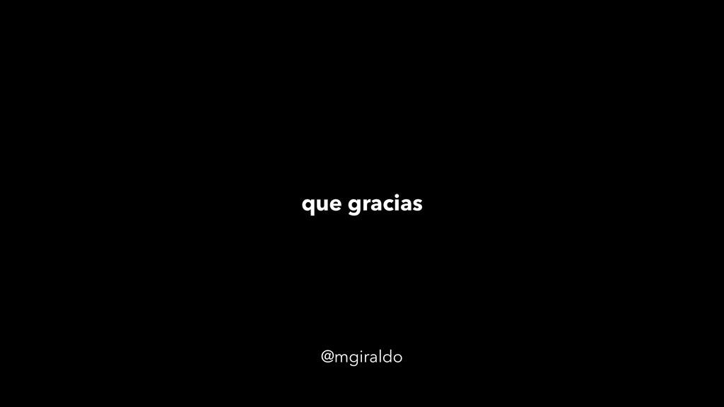 @mgiraldo que gracias