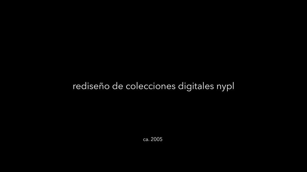 rediseño de colecciones digitales nypl ca. 2005