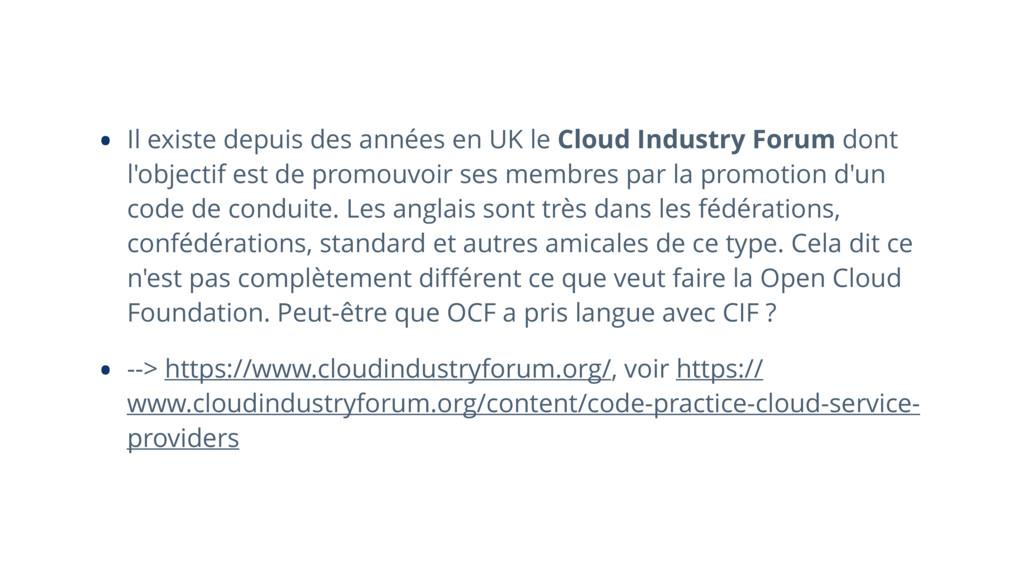• Il existe depuis des années en UK le Cloud In...