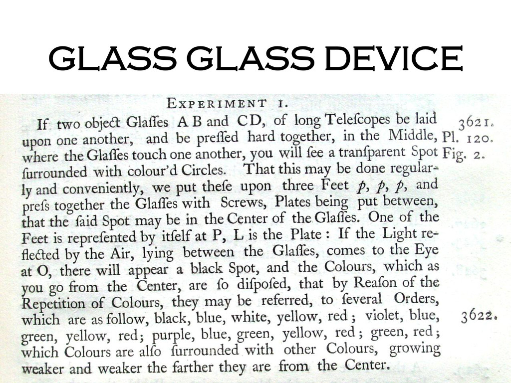 GLASS GLASS DEVICE
