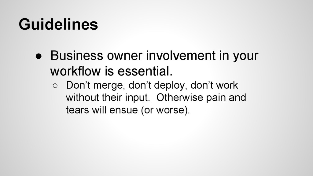 Guidelines ● Business owner involvement in your...