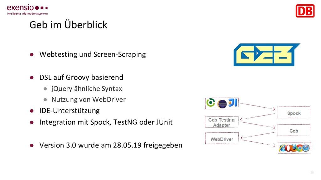 16 Geb im Überblick ● Webtesting und Screen-Scr...