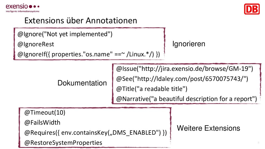 """8 Extensions über Annotationen @Ignore(""""Not yet..."""