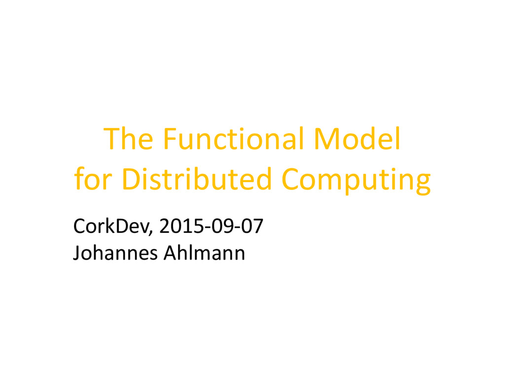 The Functional Model for Distributed Computing ...