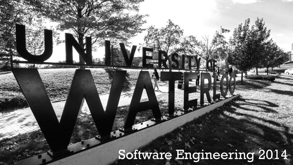 Software Engineering 2014