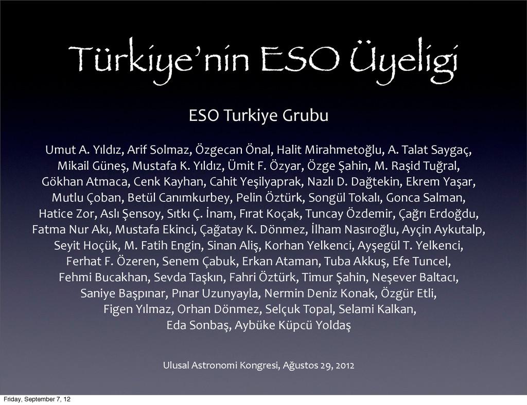 Türkiye'nin ESO Üyeligi Ulusal Astronomi ...