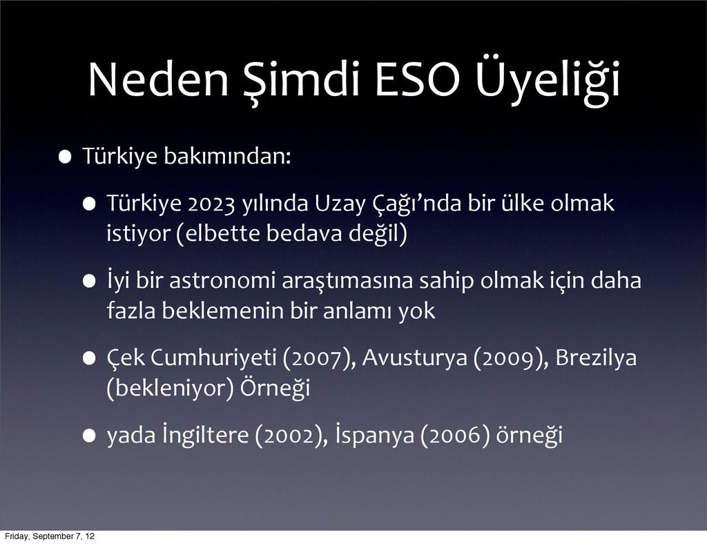 Neden Şimdi ESO Üyeliği •Türkiye ba...