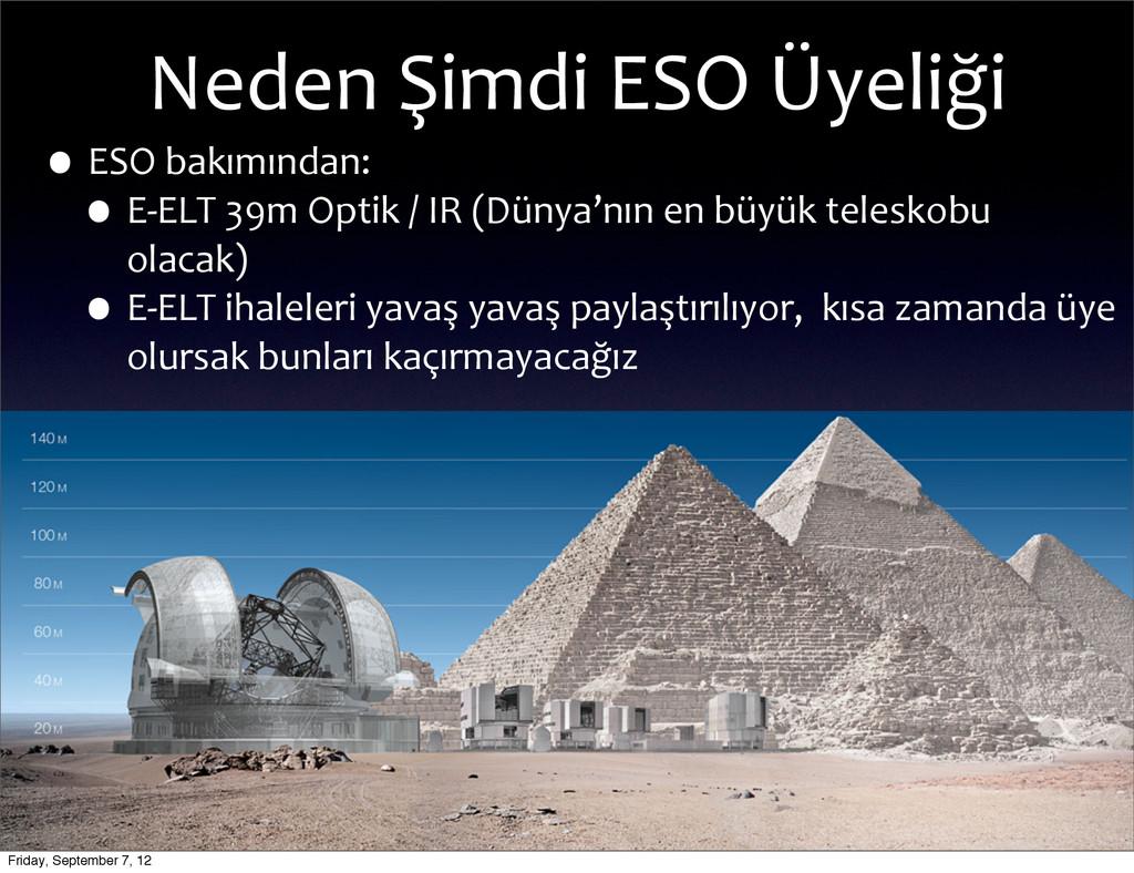 Neden Şimdi ESO Üyeliği •ESO bakımı...