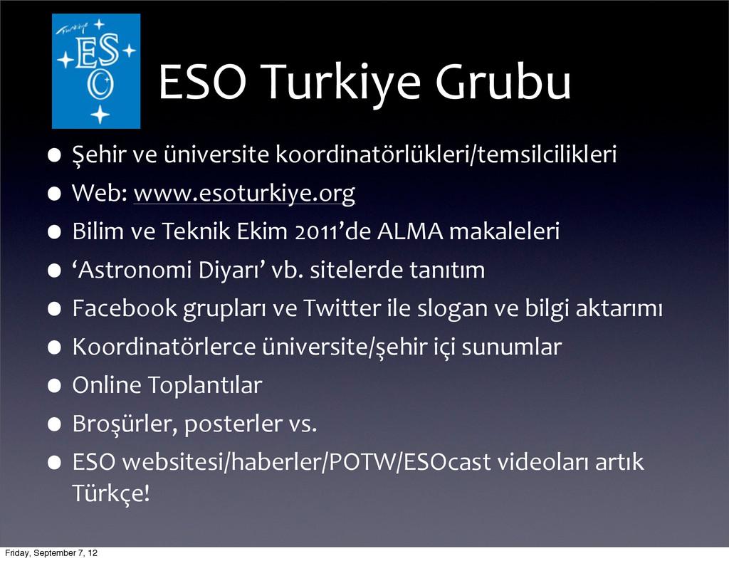 ESO Turkiye Grubu •Şehir ve ünivers...