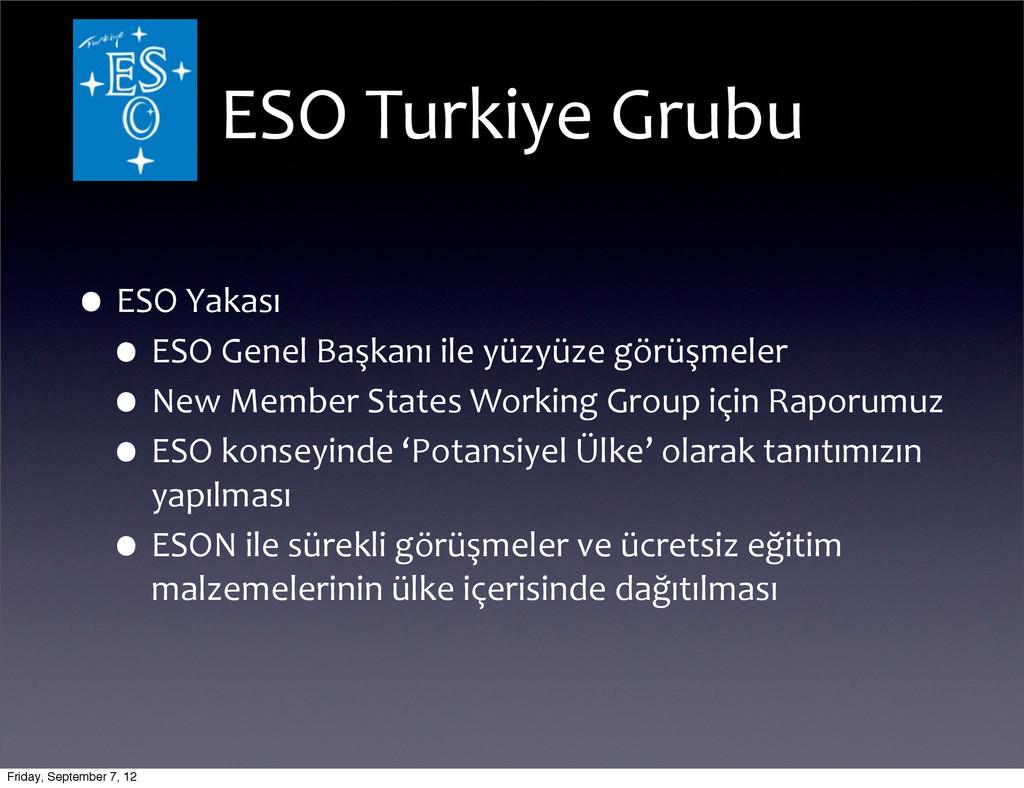 ESO Turkiye Grubu •ESO Yakası •ESO ...