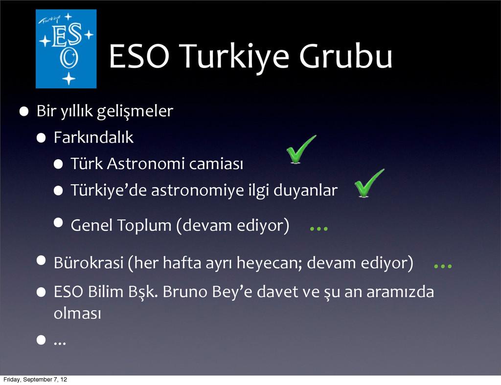 ESO Turkiye Grubu •Bir yıllık geliş...