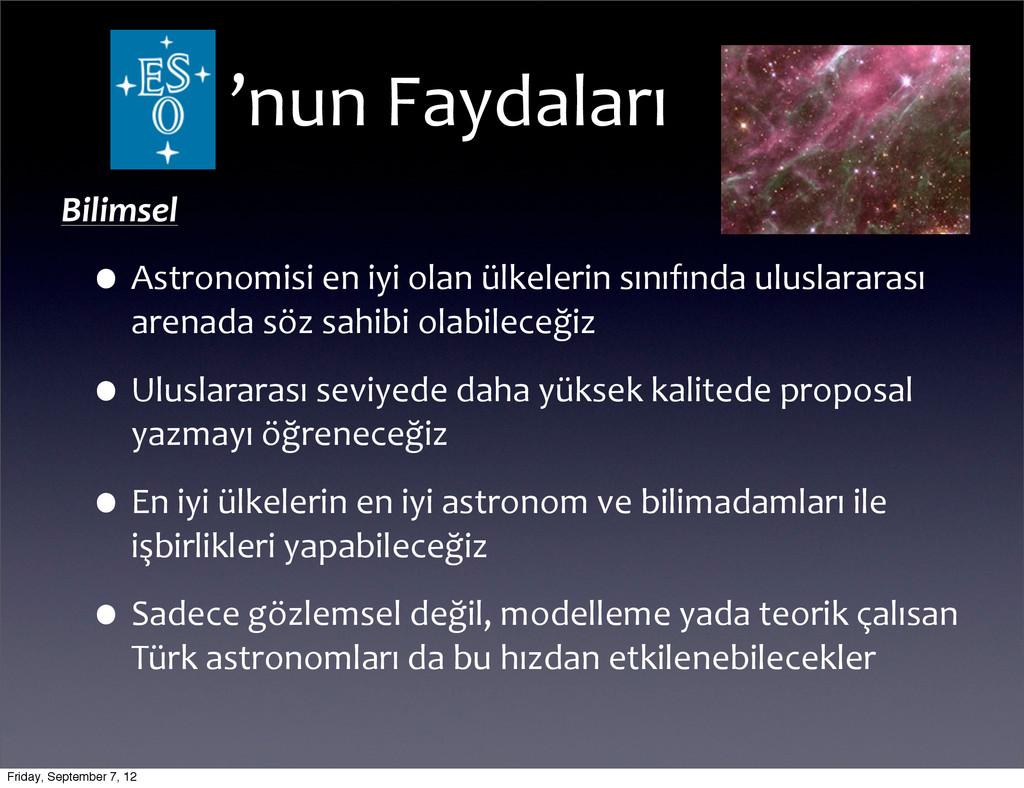 'nun Faydaları Bilimsel •Astronomisi en...