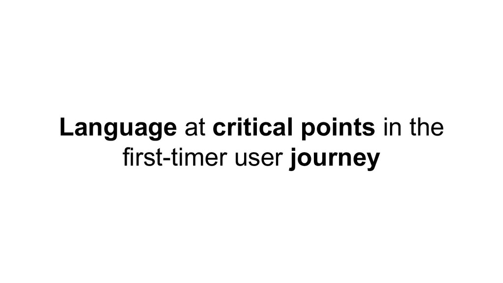 Language at critical points in the first-timer ...