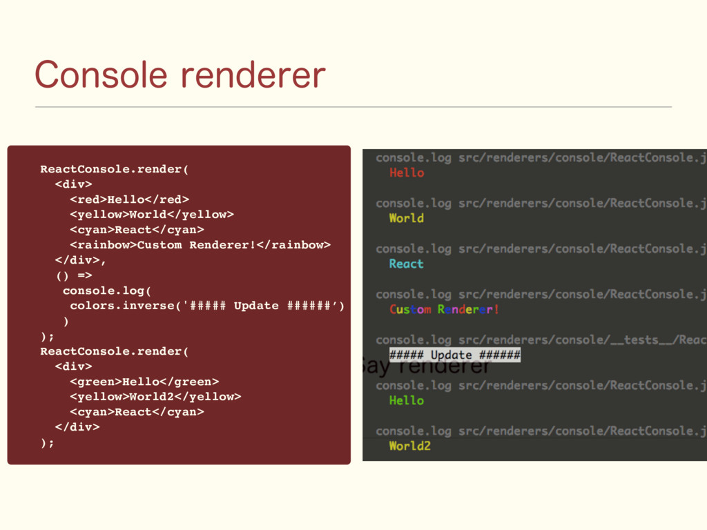 $POTPMFSFOEFSFS ReactConsole.render( <div> <re...