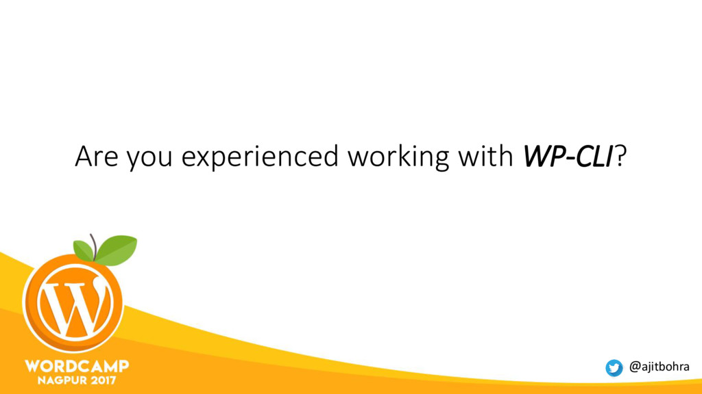 Are you experienced working with WP-CLI? @ajitb...