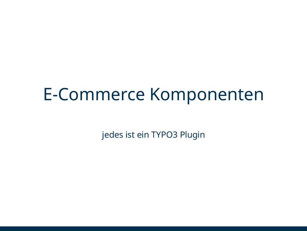 E-Commerce Komponenten jedes ist ein TYPO3 Plug...