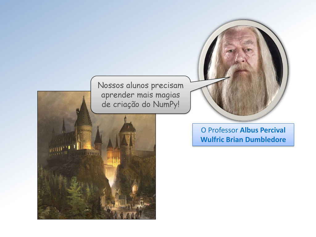 O Professor Albus Percival Wulfric Brian Dumble...