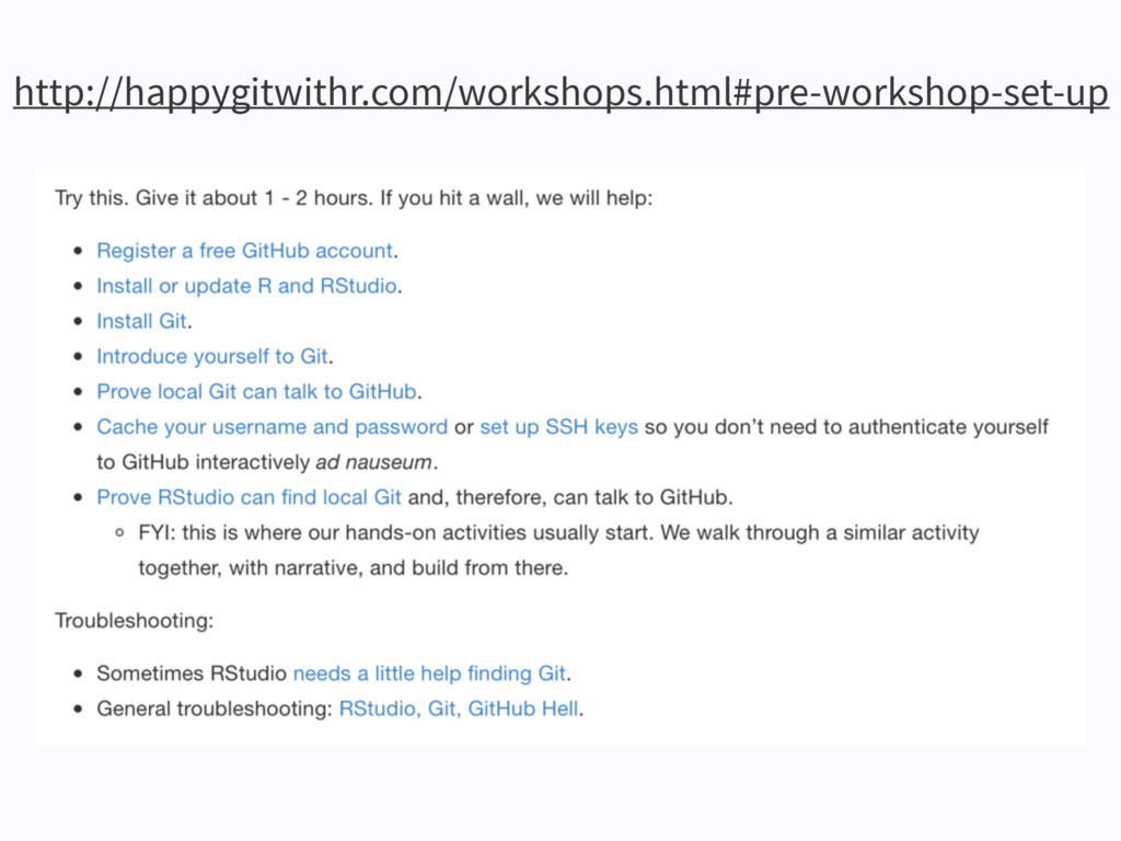 http://happygitwithr.com/workshops.html#pre-wor...