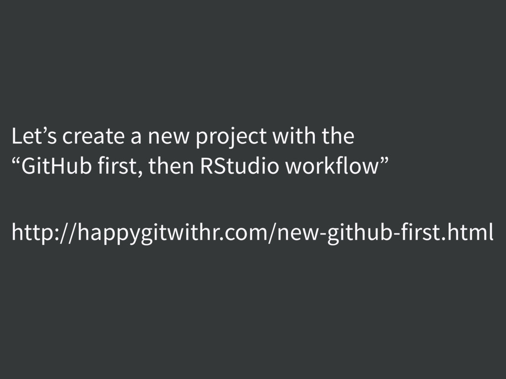 """Let's create a new project with the  """"GitHub f..."""