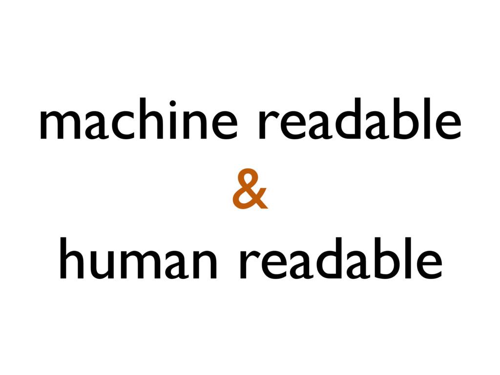 machine readable & human readable