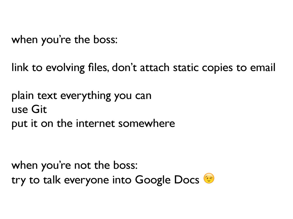 when you're the boss: link to evolving files, do...