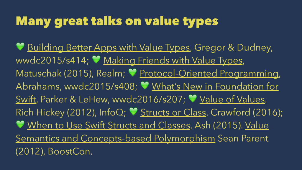 Many great talks on value types ! Building Bett...