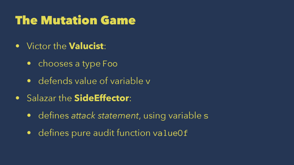 The Mutation Game • Victor the Valucist: • choo...