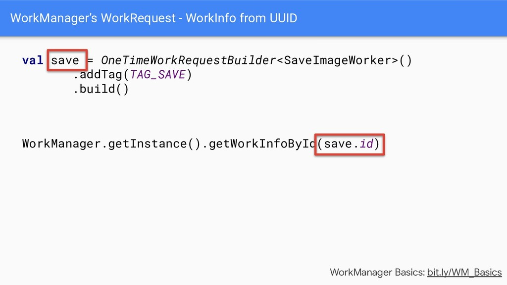 WorkManager's WorkRequest - WorkInfo from UUID ...