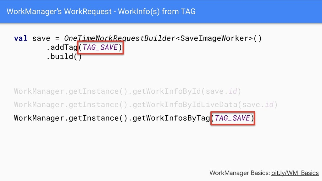 WorkManager's WorkRequest - WorkInfo(s) from TA...