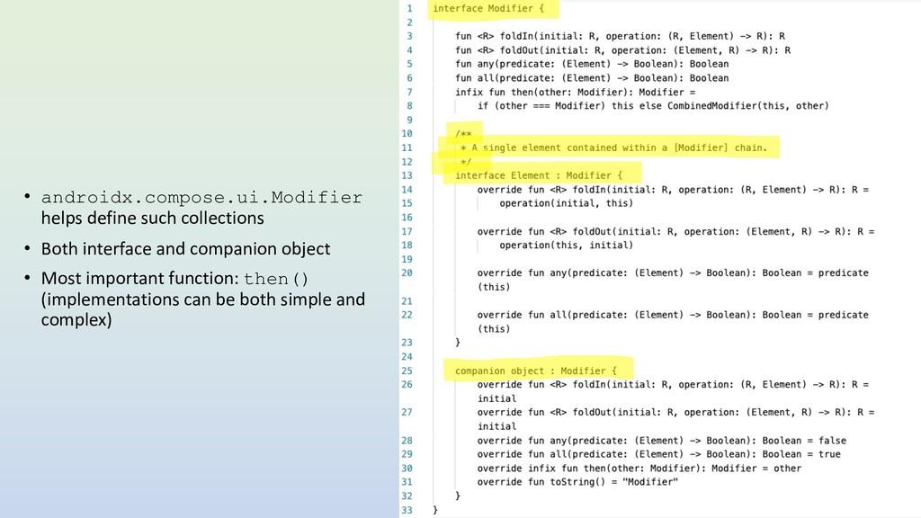 • androidx.compose.ui.Modifier helps define suc...