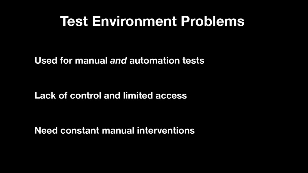 Test Environment Problems Used for manual and a...