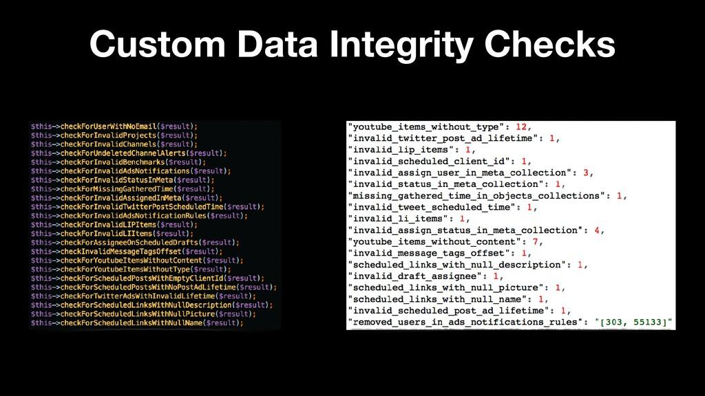 Custom Data Integrity Checks