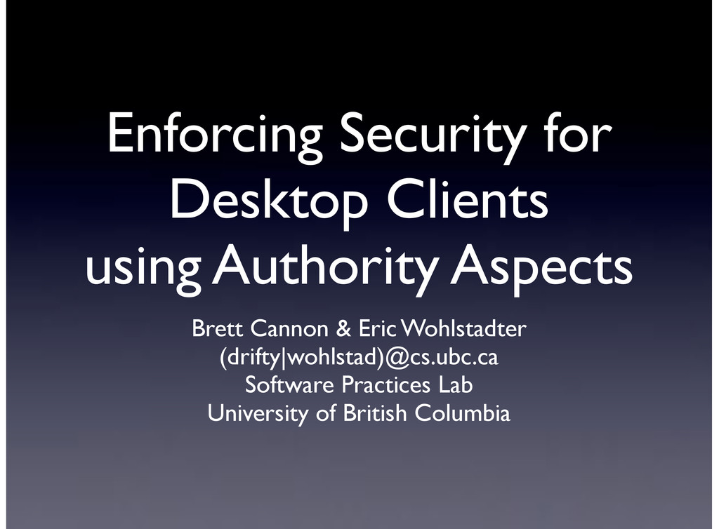 Enforcing Security for Desktop Clients using Au...