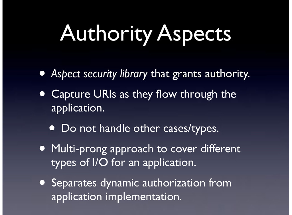 Authority Aspects • Aspect security library tha...