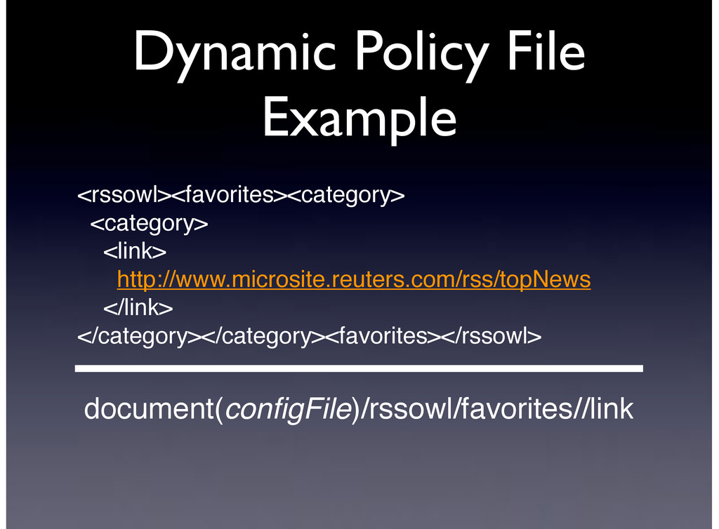 Dynamic Policy File Example document(configFile)...