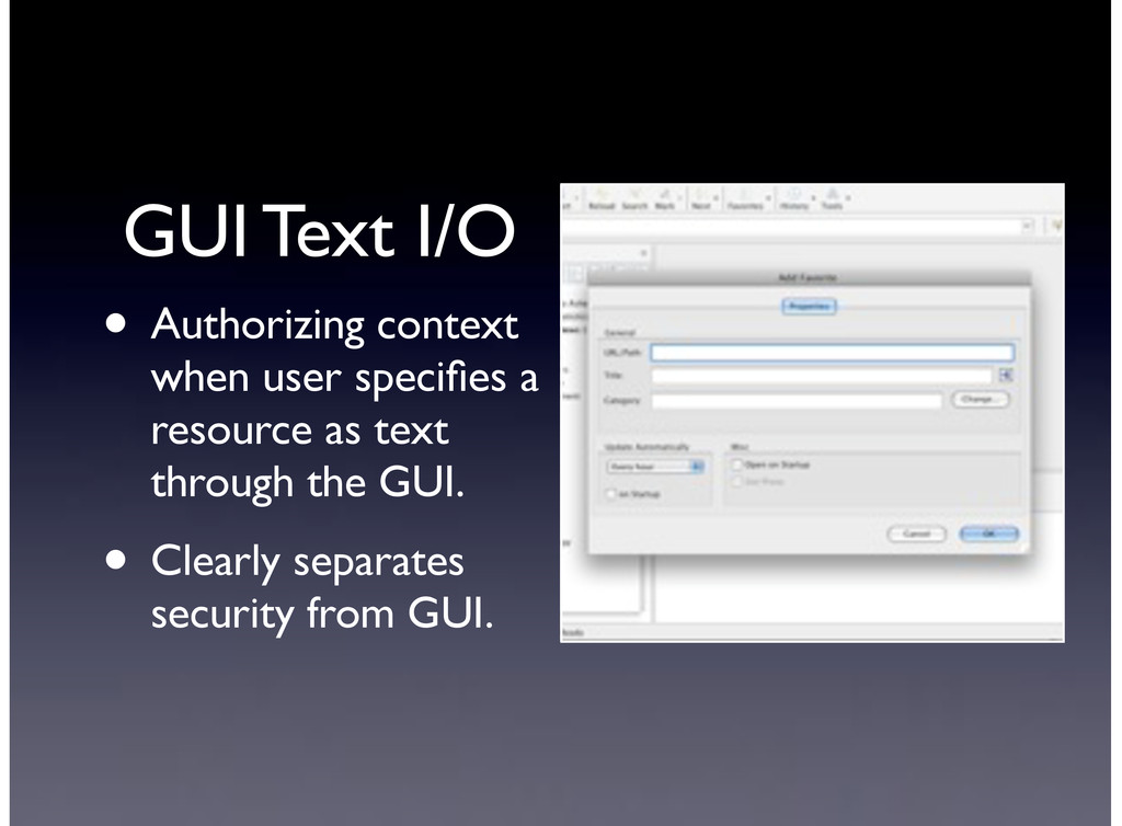 GUI Text I/O • Authorizing context when user sp...