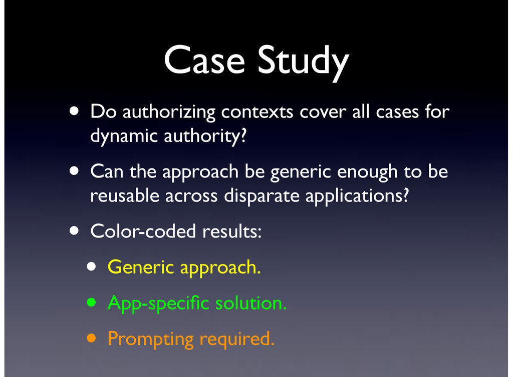 Case Study • Do authorizing contexts cover all ...