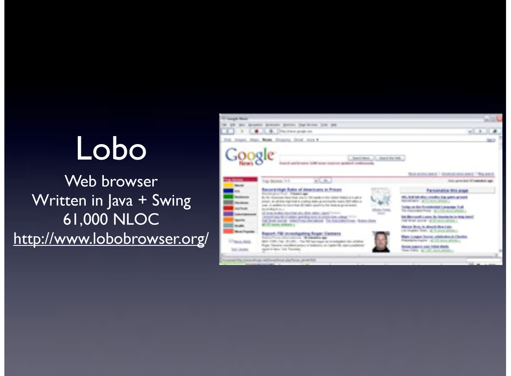 Lobo Web browser Written in Java + Swing 61,000...